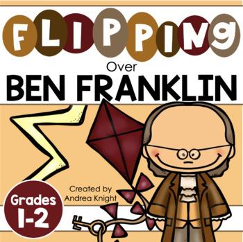 Flipping Over Ben Franklin!  {An Informational Flip Book f