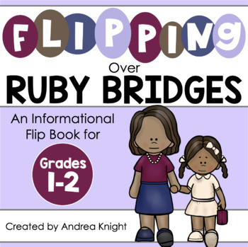 Flipping Over Ruby Bridges!  {An Informational Flip Book f