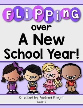 Flipping Over a New School Year!  (A No-Prep Back to Schoo