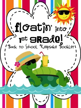 Floatin' into 1st Grade: A Back to School Keepsake Book