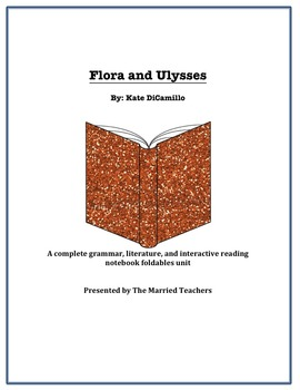 Flora and Ulysses Complete Literature, Grammar, & Interact