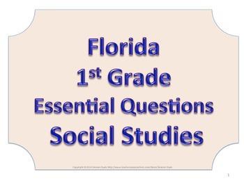 Florida 1st First Grade SS Social Studies ESSENTIAL QUESTI