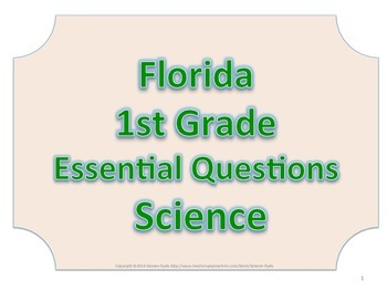 Florida 1st First Grade Science ESSENTIAL QUESTIONS No Border