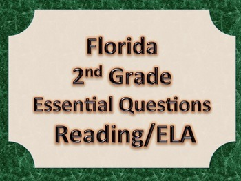 Florida 2nd Second Grade ELA ESSENTIAL QUESTIONS Green Border