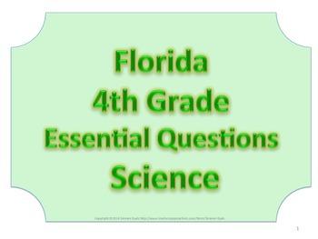 Florida 4th Fourth Grade Science ESSENTIAL QUESTIONS No Border