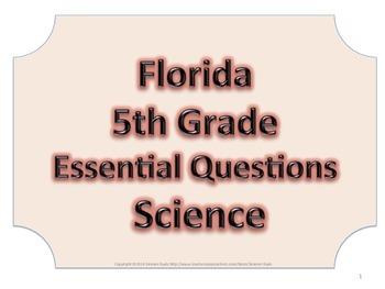 Florida 5th Fifth Grade Science ESSENTIAL QUESTIONS No Border