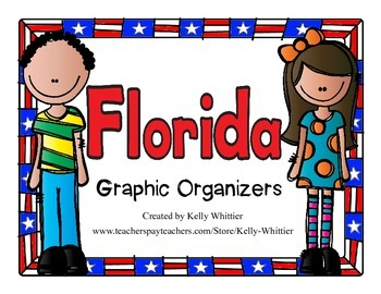 Florida Graphic Organizers (Perfect for KWL charts and geo