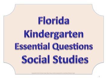 Florida K Kindergarten SS Social Studies ESSENTIAL QUESTIO