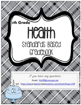 Florida Standards Based Grade Book 5th Grade Health
