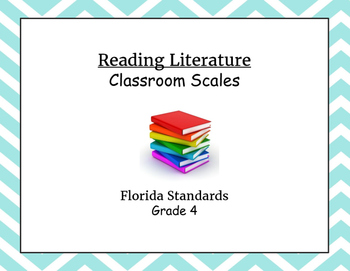 Florida Standards Reading Literature Classroom Scales