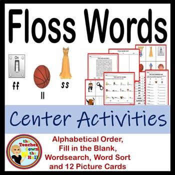Floss Words - Center Activities (word sort, picture cards,
