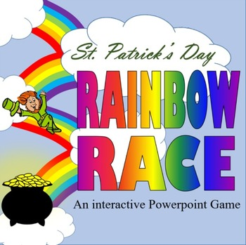 St. Patrick's Day Rainbow Race:  An Interactive Powerpoint