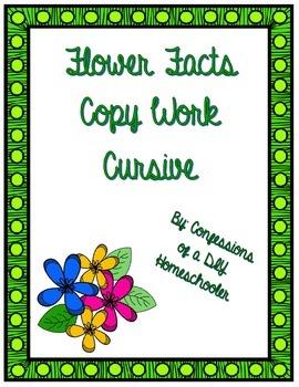 Flower Fact Copy Work- Cursive