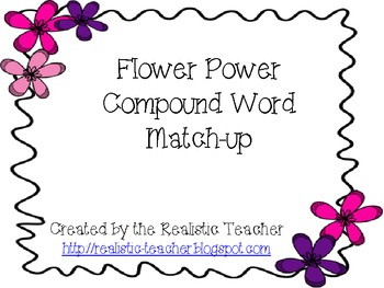 Flower Power Compound Word Match-up {CCS aligned}