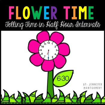 Flower Time: Telling Time in Half Hour Intervals