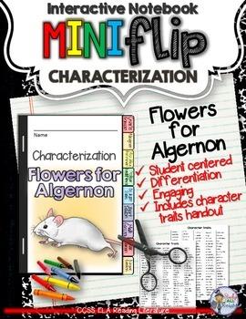 FLOWERS FOR ALGERNON: INTERACTIVE NOTEBOOK CHARACTERIZATIO