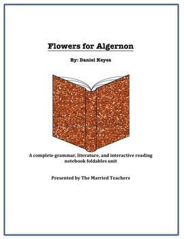 Flowers for Algernon Literature, Grammar, & Interactive Fo