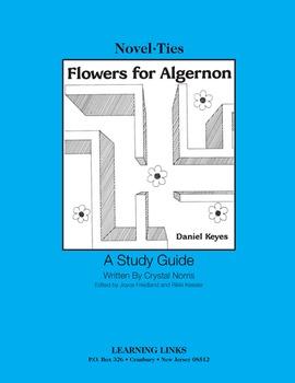 Flowers for Algernon - Novel-Ties Study Guide