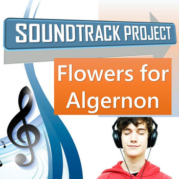 Flowers for Algernon - Soundtrack Project