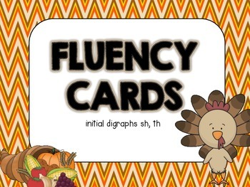 Fluency Cards {digraphs: sh,th, Thanksgiving theme}