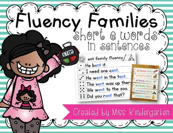 Fluency Families Words in Sentences {short e words}