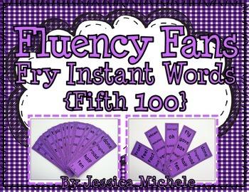 Fluency Fans: Fry Instant Words {Fifth 100}