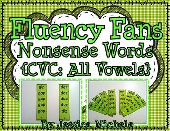 Fluency Fans: Nonsense Words {CVC: All Vowels}