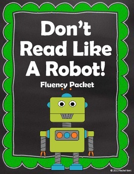 Don't Read Like A Robot! Fluency Packet