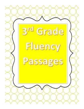 Fluency Passages  3rd Grade Readability Level