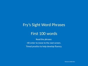 Fluency Phrases - First 100 - Fry's Sight Words