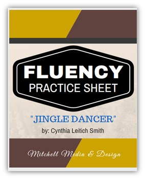 "Fluency Practice Sheet - ""Jingle Dancer"" by Cynthia Leitich Smith"