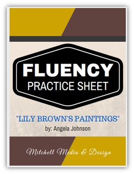 "Fluency Practice Sheet - ""Lily Brown's Paintings"" by Angel"