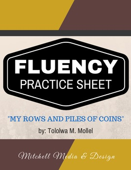 """Fluency Practice Sheet - """"My Rows and Piles of Coins"""" by T"""