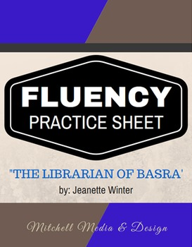 Fluency Practice Sheet - The Librarian of Basra by Jeanett