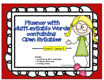 Fluency with Multi-Syllabic Words & Open Syllables: Level