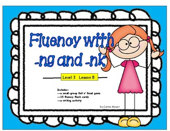 Fluency with Units -ng and -nk: Level 3 Lesson 8