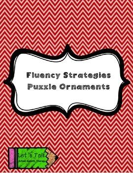 Fluency/Stuttering Strategies Puzzle-Ornaments