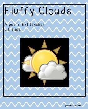 Fluffy Clouds--An L-Blend Poem