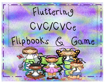Fluttering CVC/CVCe Flipbooks and Games
