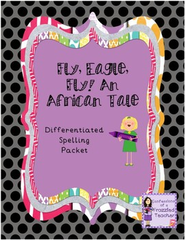Fly, Eagle, Fly Differentiated Spelling (Scott Foresman Re