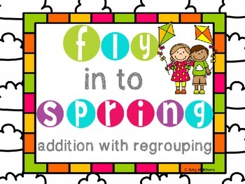 Spring Addition With Regrouping Task Cards