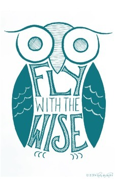 """""""Fly With The Wise"""" Owl Poster Blue"""