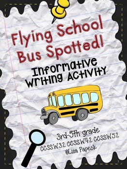 Flying School Bus Spotted! (Informative Writing Activity)
