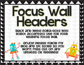 Focus Wall Header- B & W Polka Dots with Robots