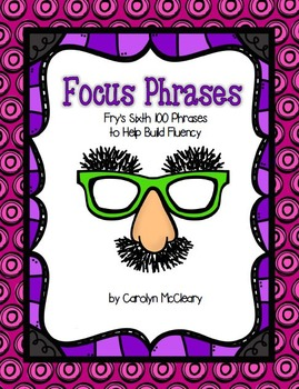 No Prep Focus Words: Practice with the Sixth 100 of Fry's Phrases