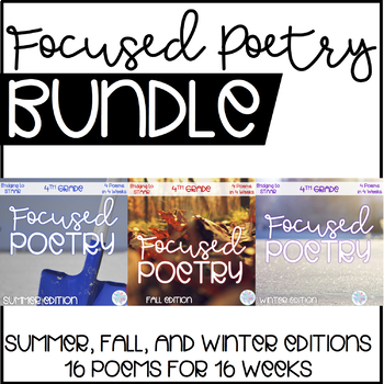 Focused Poetry Bundle 4th Grade: Units 1, 2, and 3