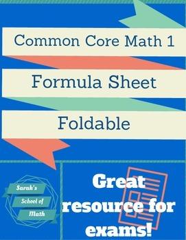 Common Core Math 1/Algebra 1: Formula Sheet Foldable