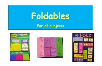 Foldables for all subjects