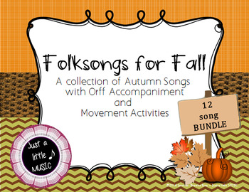 Folksongs for Fall - A BUNDLE of folk songs with instrumen