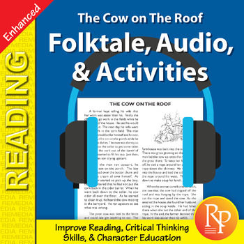 Folktale, Audio, & Activities: The Cow on The Roof - Enhanced
